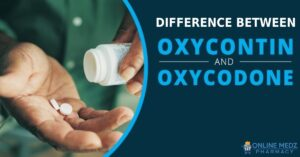 Oxycodone vs OxyContin